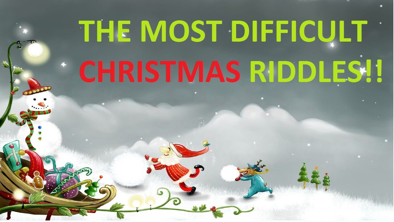 the most difficult christmas riddles youtube
