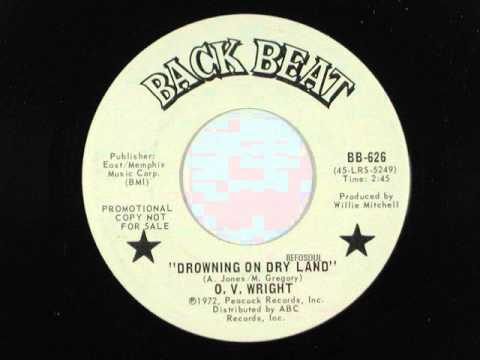O.V. Wright - Drowning on dry land