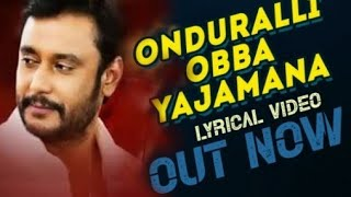 Download Video Onduralli Obba Yajamana new  lyrical video song challenging 🌟 Darshan acting new  move video song MP3 3GP MP4
