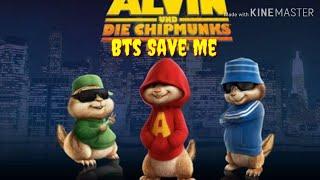 BTS SAVE ME VERSI ALVIN AND CHIPMUNKS