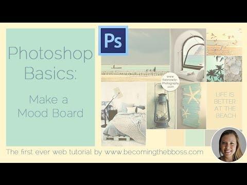 Photoshop Basics: Make A Mood Board