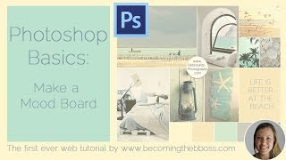 Photoshop Basics: Make a Mood Board