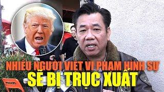 Rất nhiều người Việt từng vi phạm hình sự sẽ bị trục xuất