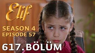 Video Elif Episode 617 | Season 4 Episode 57 download MP3, 3GP, MP4, WEBM, AVI, FLV Desember 2017