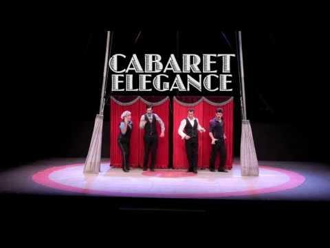 """Cabaret Elegance - """"ELEGANTS"""""""