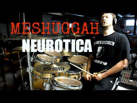 MESHUGGAH - Neurotica - drum cover