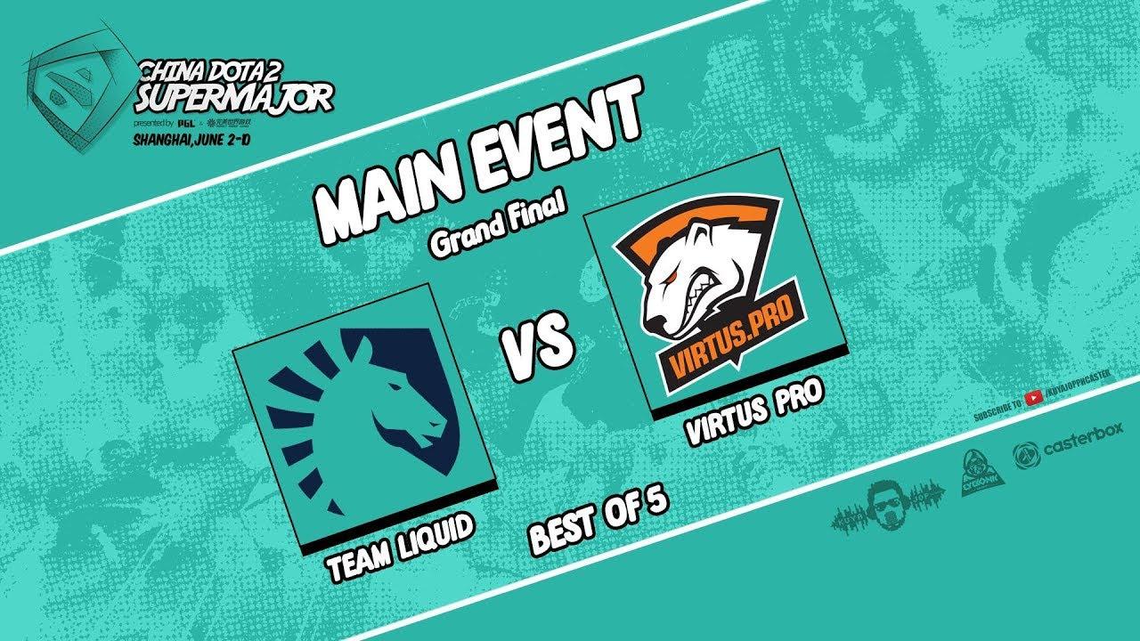 [DOTA 2 LIVE PH] TEAM LIQUID VS VIRTUS PRO  Bo5  GRAND FINALS SUPER MAJOR