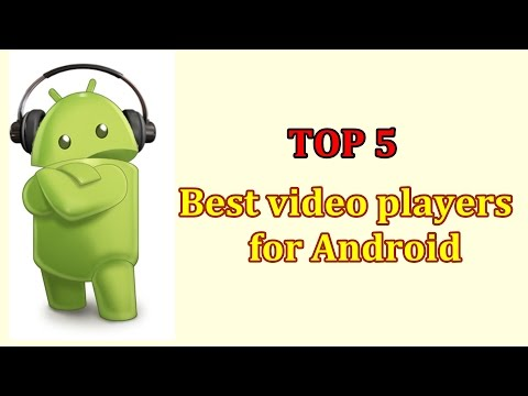 Top 5 Best Video Players For Android