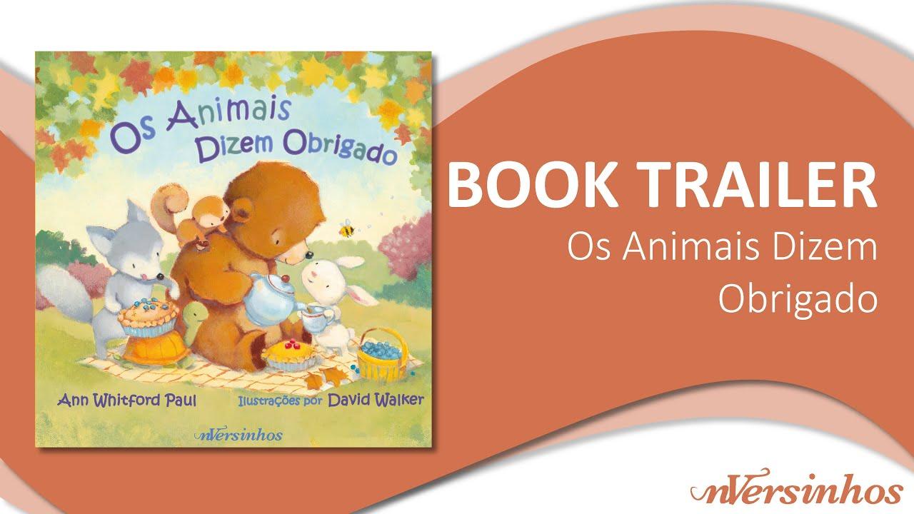 """Book Trailer """"Os Animais Dizem Obrigado"""""""