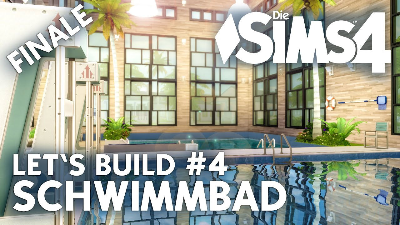 Pool Bauen Video Die Sims 4 Let 39s Build Schwimmbad 4 Pool Bauen Deutsch
