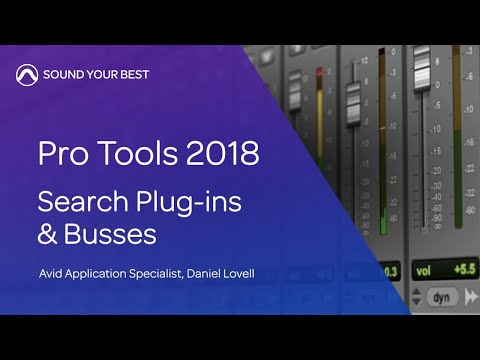 Avid Pro Tools 2018 — Search Plug-ins & Busses