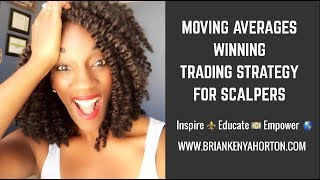 Moving Averages WINNING Trading Strategy for Scalpers