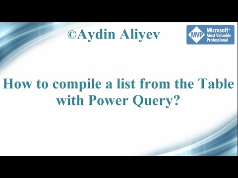 Video_023 Table Transformation - From Table To List with Power Query