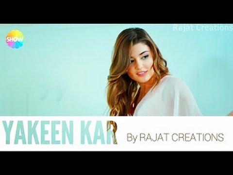 Itna Hai Mujha Ko Pyar  - Yakeen Kar Le  ||  Soulfull Sad Song   ||  Hayat and Murat 2017