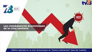 78 Eco. Les conséquences économiques de la crise sanitaire dans les Yvelines