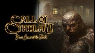 Пятничный хоррор - Call of Cthulhu: Dark Corners of the Earth