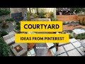 65+ Best Courtyard Design Ideas from Pinterest