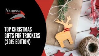 Top Christmas Gifts For Truckers (2015 Edition)