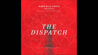The Dispatch - The Solid Rock