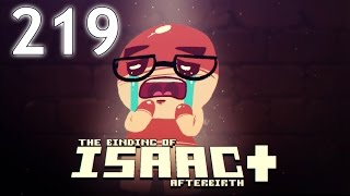 The Binding of Isaac: AFTERBIRTH+ - Northernlion Plays - Episode 219 [Resolution]