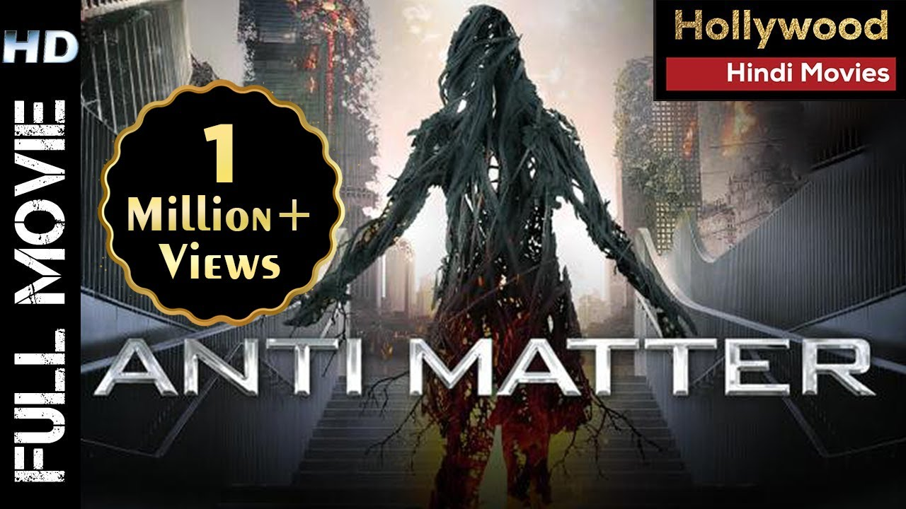 Anti Matter 2021 | Hollywood Movies Dubbed In Hindi | full Horror Movie In Hindi