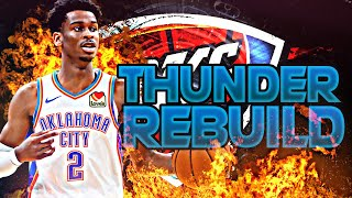 BLOWING UP THE THUNDER REBUILD! (NBA 2K20)