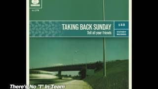 Taking Back Sunday - Tell All Your Friends [Full Album + Bonus Track]