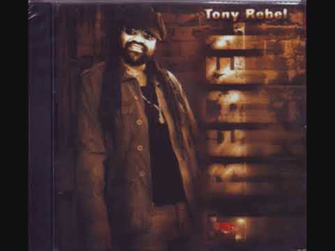 Tony Rebel - One Bad Thing To Be Poor