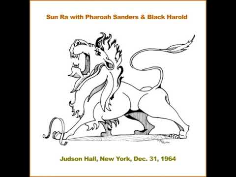 Sun Ra & His Arkestra - Sun Ra With Pharoah Sanders And Black Harold (1964/2019 - Album)