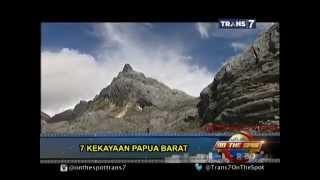 On The Spot - 7 Kekayaan Papua Barat