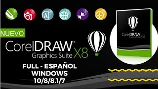 Descargar Corel Draw x8 para Windows 7/8/10 CON SERIAL 2017