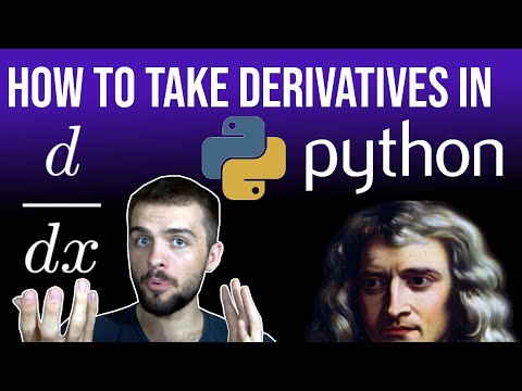 How To Take Derivatives In Python (Symbolic AND Numeric)
