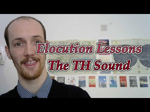 2 MINUTE Elocution Lessons   How To Say The TH Sound