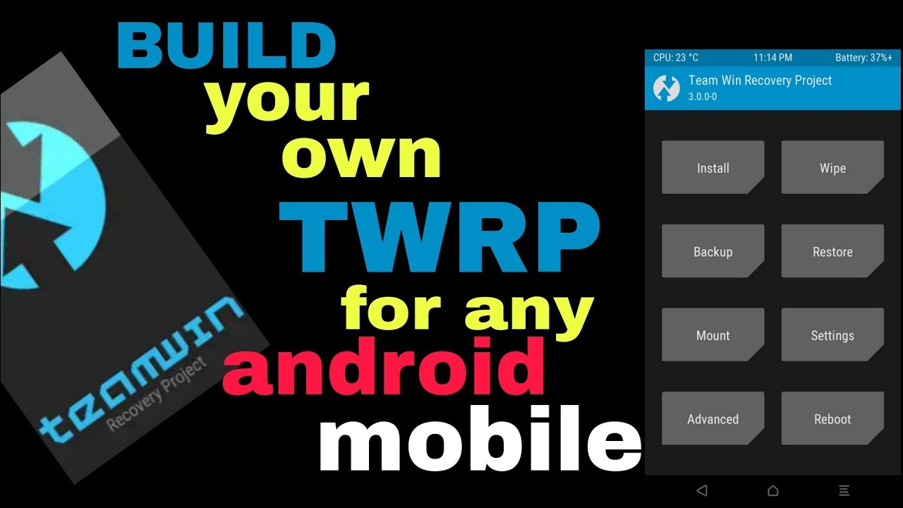 How To Build Own Twrp / Custom Recovery on Any Android