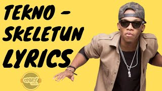 Tekno - Skeletun (Official Lyrics).mp3