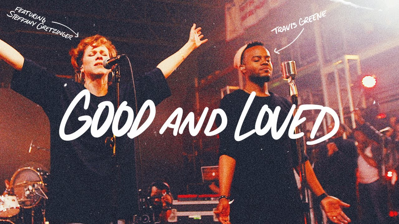 DOWNLOAD VIDEO: Travis Greene – Good and Loved Ft  Steffany