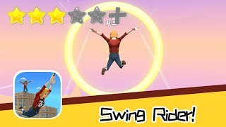 Swing Rider! Walkthrough Super Alternative Recommend index three stars