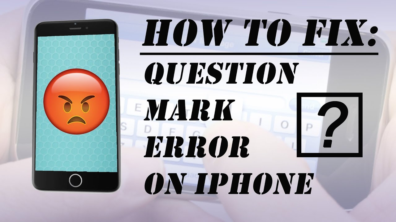 How to Fix Question Mark Error on iPhone