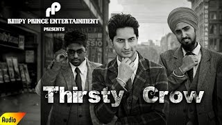 Thirsty Crow | Brad ft. Astar | Latest Song 2016 | Rimpy Prince