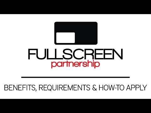 Fullscreen Network: Benefits, Requirements & How to Apply
