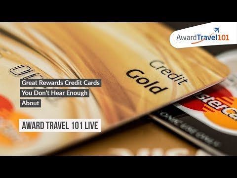 #AT101Live Great Rewards Credit Cards You Don't Hear Enough About
