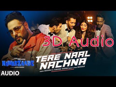💖3D SONG💖 || Tere Naal Nachna || 3D AUDIO || HQ || VIRTUAL 3D SOUND