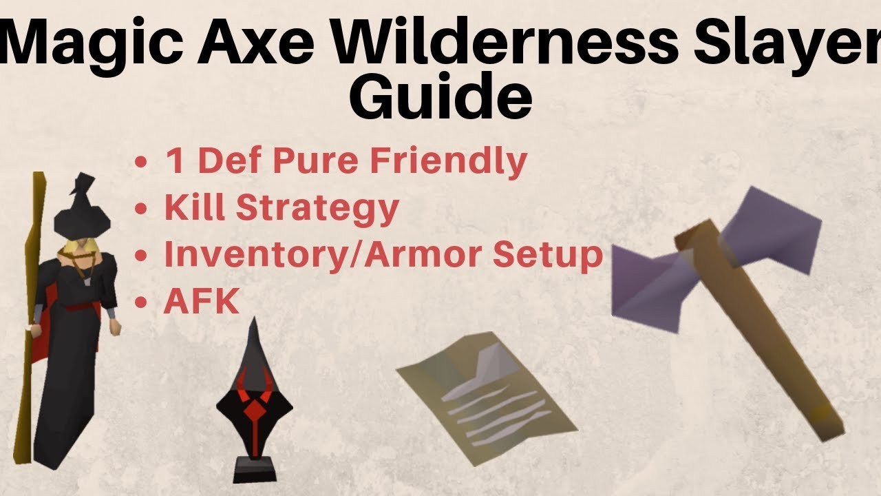 Magic Axes Wilderness Slayer Guide (OSRS)
