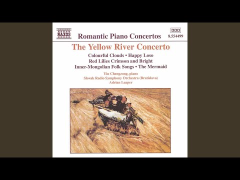 The Yellow River Piano Concerto: II. Ode to the Yellow River