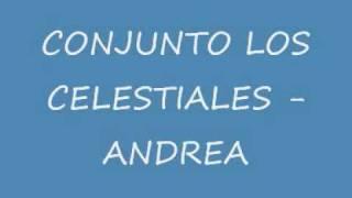 ANDREA - CONJUNTO LOS CELESTIALES