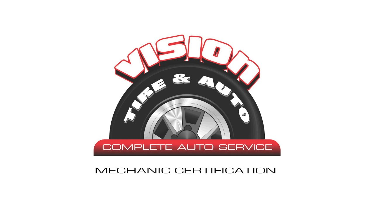 Vision tire auto mechanic certification youtube vision tire auto mechanic certification xflitez Choice Image