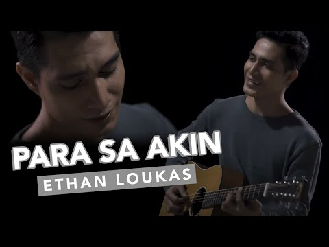 Para Sa Akin - Ethan Loukas (Official Music Video)