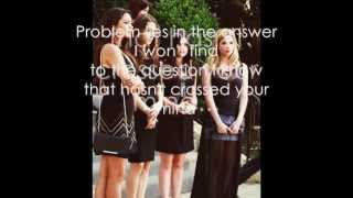 Salty Sweet - Pretty Little Liars (by Ms Mr) lyrics