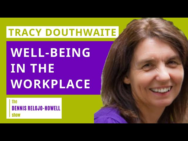 Tracy Douthwaite: Well-being in the Workplace