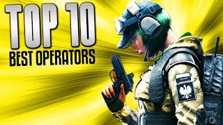 10 BEST Rainbow Six Siege Operators | Chaos